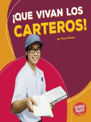 cover image of ¡Que vivan los carteros! (Hooray for Mail Carriers!)
