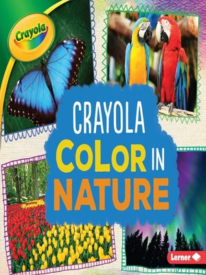 cover image of Crayola Color in Nature