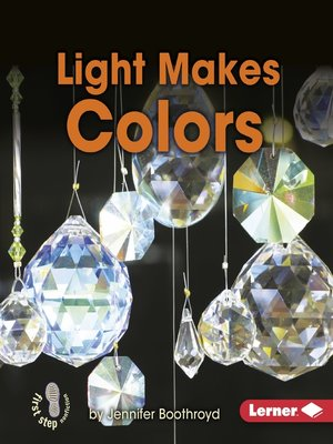 cover image of Light Makes Colors