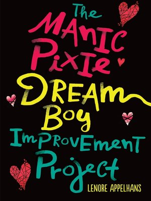 cover image of The Manic Pixie Dream Boy Improvement Project