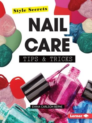 cover image of Nail Care Tips & Tricks