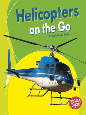 cover image of Helicopters on the Go