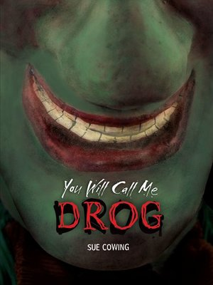 cover image of You Will Call Me Drog