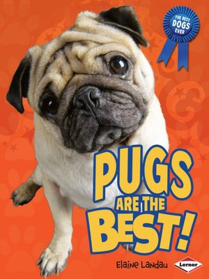 cover image of Pugs are the Best!