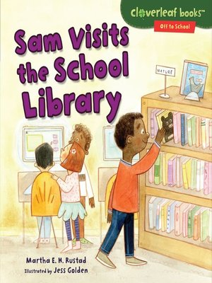 cover image of Sam Visits the School Library