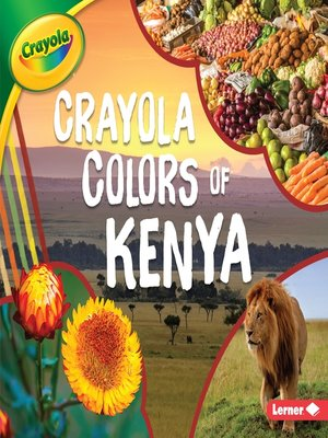 cover image of Crayola ® Colors of Kenya