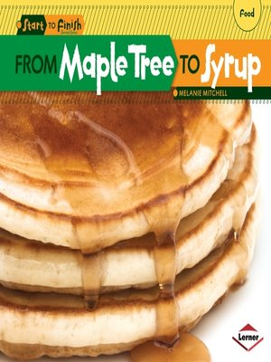 cover image of From Maple Tree to Syrup