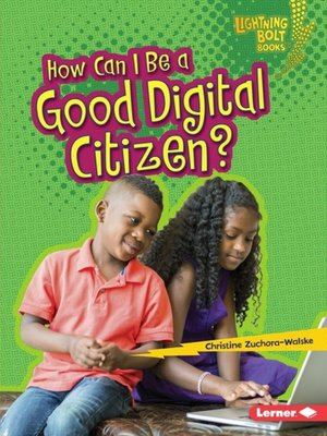 cover image of How Can I Be a Good Digital Citizen?
