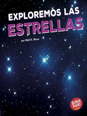 cover image of Exploremos las estrellas (Let's Explore the Stars)