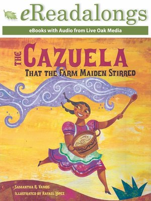 cover image of The Cazuela That the Farm Maiden Stirred