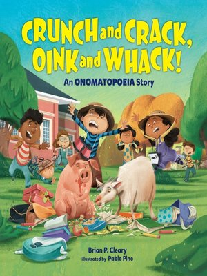 cover image of Crunch and Crack, Oink and Whack!