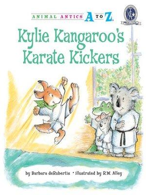 cover image of Kylie Kangaroo's Karate Kickers