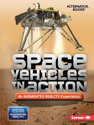 cover image of Space Vehicles in Action (An Augmented Reality Experience)