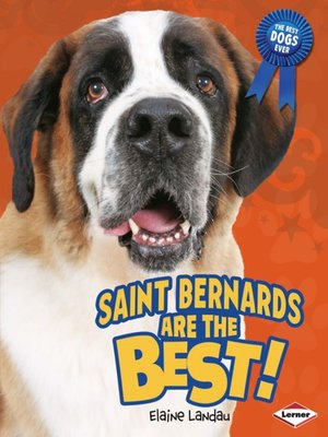 cover image of Saint Bernards Are the Best!