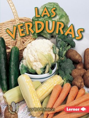cover image of Las verduras (Vegetables)