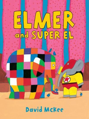 cover image of Elmer and Super El