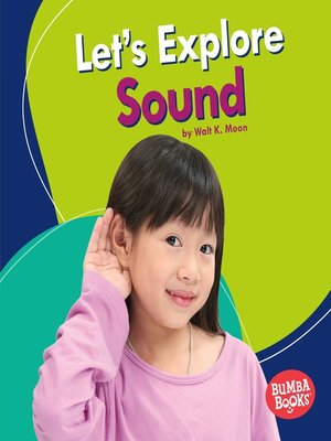 cover image of Let's Explore Sound