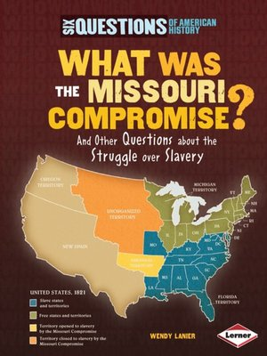 cover image of What Was the Missouri Compromise?