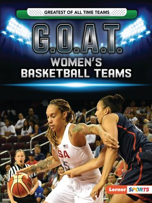 cover image of G.O.A.T. Women's Basketball Teams
