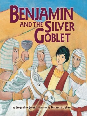 cover image of Benjamin and the Silver Goblet