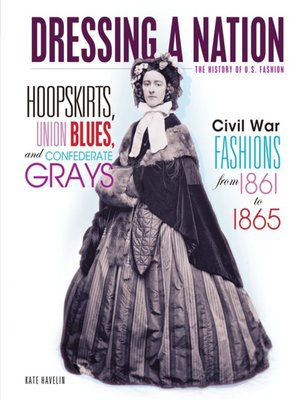 cover image of Hoopskirts, Union Blues, and Confederate Grays