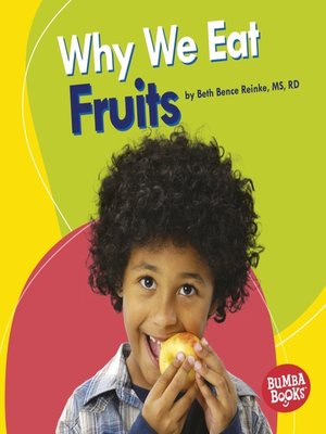 cover image of Why We Eat Fruits