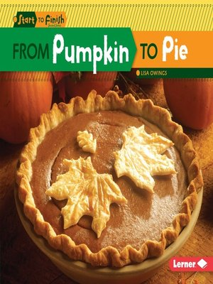 cover image of From Pumpkin to Pie