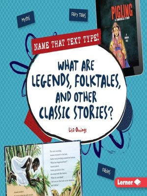 cover image of What Are Legends, Folktales, and Other Classic Stories?