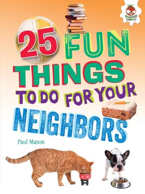 cover image of 25 Fun Things to Do for Your Neighbors