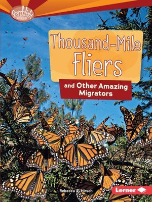 cover image of Thousand-Mile Fliers and Other Amazing Migrators