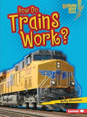 cover image of How Do Trains Work?