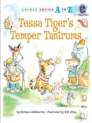 cover image of Tessa Tiger's Temper Tantrums