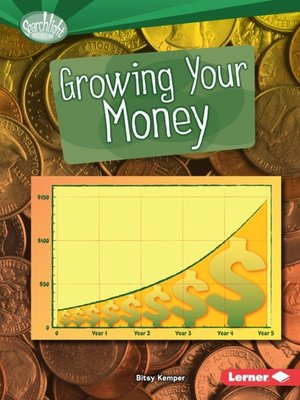 cover image of Growing Your Money