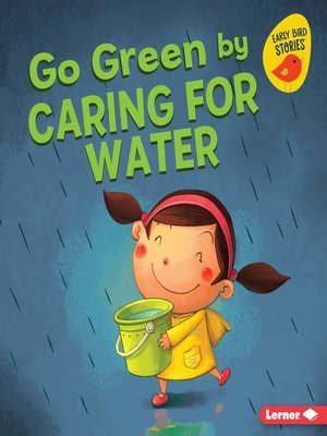 cover image of Go Green by Caring for Water