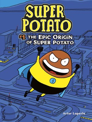 cover image of The Epic Origin of Super Potato