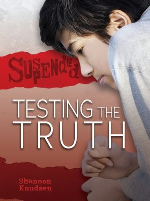 cover image of Testing the Truth