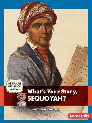 Sequoyah Biography