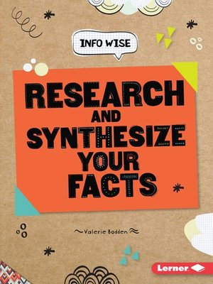 cover image of Research and Synthesize Your Facts