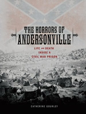 cover image of The Horrors of Andersonville