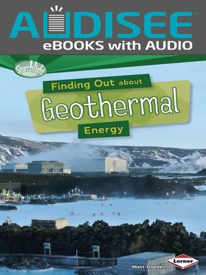 cover image of Finding Out about Geothermal Energy
