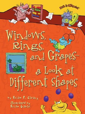 cover image of Windows, Rings, and Grapes—A Look at Different Shapes