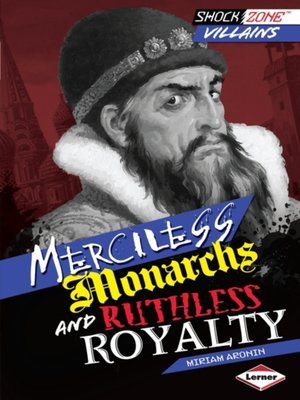 cover image of Merciless Monarchs and Ruthless Royalty