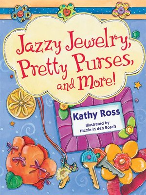 cover image of Jazzy Jewelry, Pretty Purses, and More!