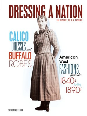 cover image of Calico Dresses and Buffalo Robes