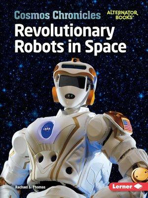 cover image of Revolutionary Robots in Space