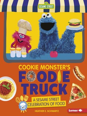 cover image of Cookie Monster's Foodie Truck