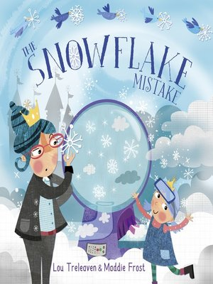 cover image of The Snowflake Mistake