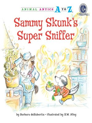 cover image of Sammy Skunk's Super Sniffer
