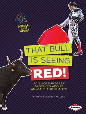 cover image of That Bull Is Seeing Red!
