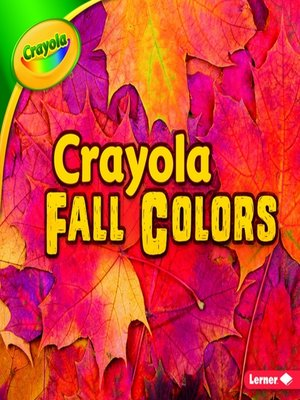 cover image of Crayola Fall Colors